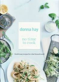 No Time To Cook by Donna Hay