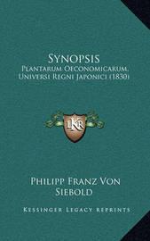Synopsis: Plantarum Oeconomicarum, Universi Regni Japonici (1830) by Philipp Franz Von Siebold image