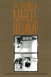 The Writings Of Marcel Duchamp by Marcel Duchamp image