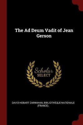 The Ad Deum Vadit of Jean Gerson by David Hobart Carnahan image