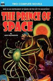 Prince of Space, The, & Power by Jack Williamson