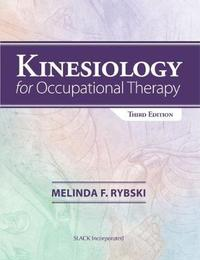 Kinesiology for Occupational Therapy by Melinda Rybski