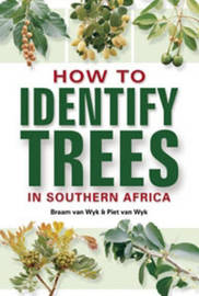 How to identify trees in Southern Africa by Braam van Wyk image