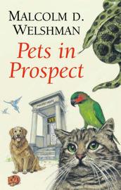 Pets in Prospect by Malcolm D. Welshman image
