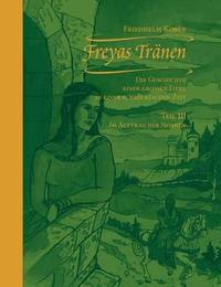 Freyas Tranen by Friedhelm Kober
