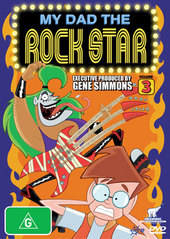 My Dad The Rock Star: Vol 3 on DVD