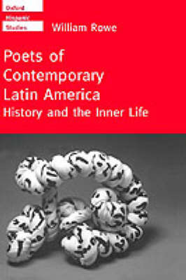 Poets of Contemporary Latin America by William Rowe