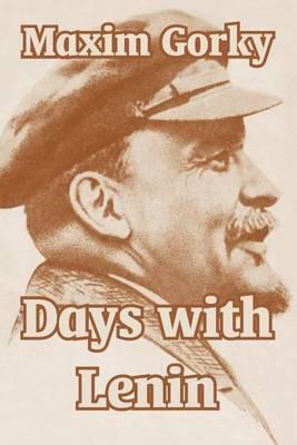 Days with Lenin by Maxim Gorky image