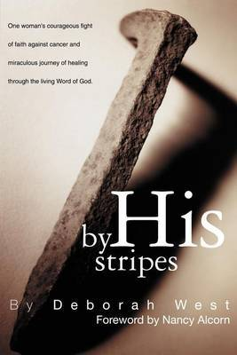 By His Stripes by Deborah M. West image