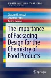 The Importance of Packaging Design for the Chemistry of Food Products by Giovanni Brunazzi