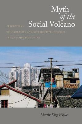 Myth of the Social Volcano by Martin Whyte