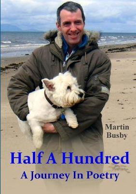 Half A Hundred: A Journey in Poetry by Martin Busby image
