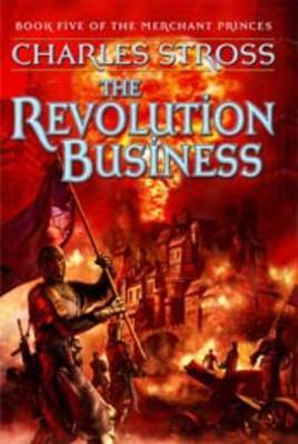 Revolution Business, The (5) by Charles Stross