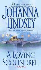 A Loving Scoundrel (Malory Family #7) by Johanna Lindsey