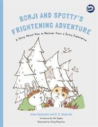 Bomji and Spotty's Frightening Adventure by Anne Westcott
