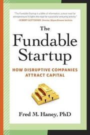 The Fundable Startup by Fred Haney