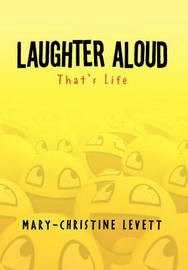 Laughter Aloud by Mary-Christine Levett