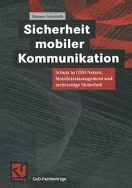 Sicherheit Mobiler Kommunikation by Hannes Federrath
