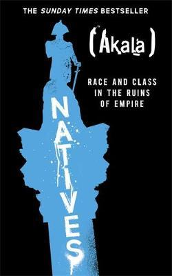 Natives by Akala image