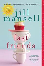 Fast Friends by Jill Mansell