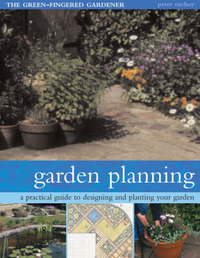 Garden Planning: A Practical Guide to Designing and Planting Your Garden by Peter McHoy image