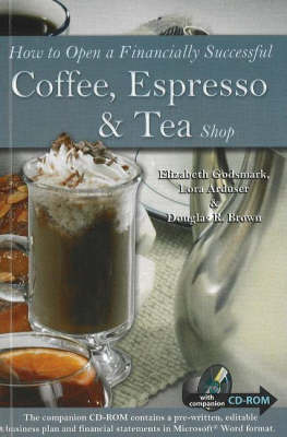 How to Open a Financially Successful Coffee, Espresso and Tea Shop by Douglas Robert Brown image