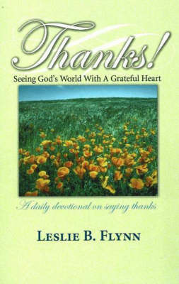 Thanks!: Seeing God's World with a Grateful Heart by Leslie B. Flynn image