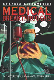 Medical Breakthroughs by Gary Jeffrey