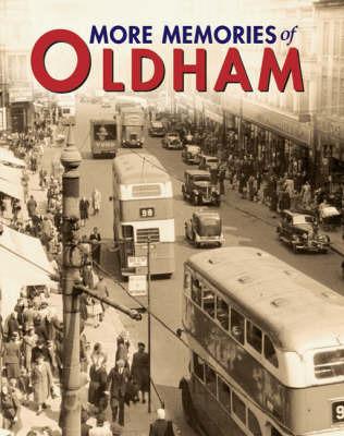 More Memories of Oldham