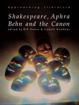 Shakespeare, Aphra Behn and the Canon by Lizbeth Goodman image