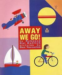 Away We Go! by Rebecca Kai Dotlich image