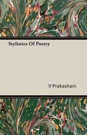 Stylistics Of Poetry by V Prakasham image