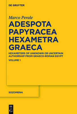 Adespota Papyracea Hexametra Graeca (APHex I) by Marco Perale