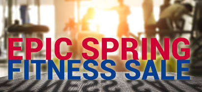 Epic Spring Fitness Sale!