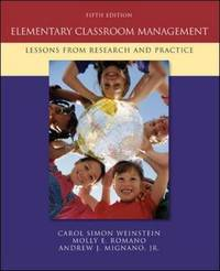 Elementary Classroom Management: Lessons from Research and Practice by Carol Simon Weinstein image
