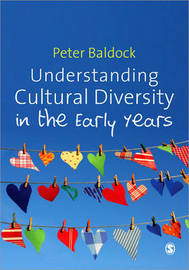 Understanding Cultural Diversity in the Early Years by Peter Baldock image