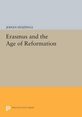 Erasmus and the Age of Reformation by Johan Huizinga image