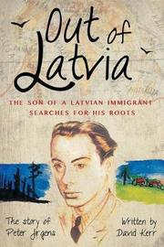 Out of Latvia by David Kerr