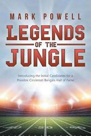Legends of the Jungle by Mark Powell