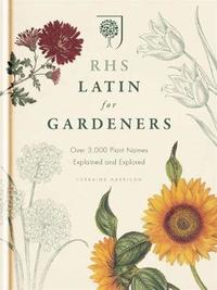 RHS Latin for Gardeners by Royal Horticultural Society