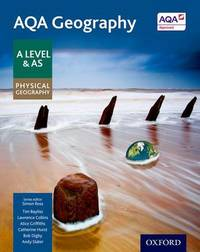 AQA Geography A Level & AS Physical Geography Student Book by Simon Ross