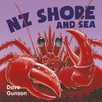 Nz Shore and Sea Board Book by Dave Gunson