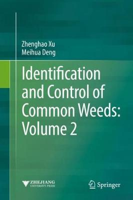 Identification and Control of Common Weeds: Volume 2 by Zhenghao Xu