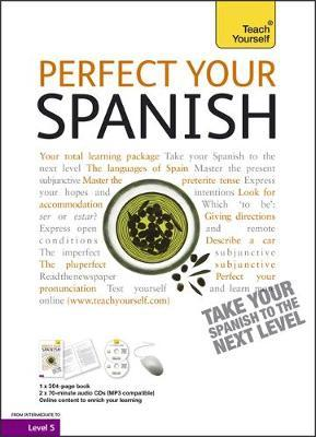 Teach Yourself Perfect Your Spanish by Juan Kattan Ibarra image