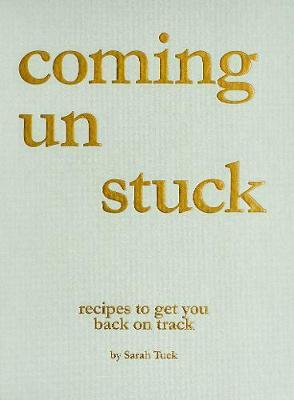 Coming Un Stuck by Tuck Sarah image