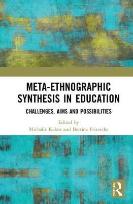 Meta-Ethnographic Synthesis in Education