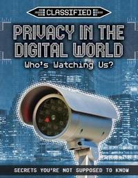 Privacy in the Digital World: Who's Watching Us? by Ellis Roxburgh image