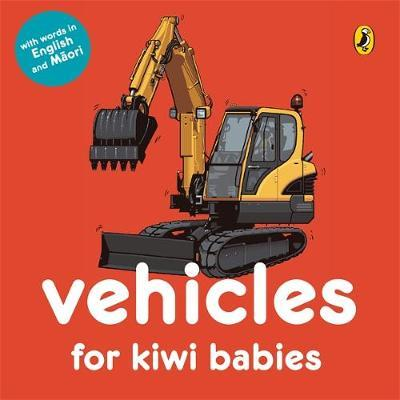 Vehicles for Kiwi Babies by Fraser Williamson