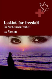 LookinG for FreedoM by Nassim image