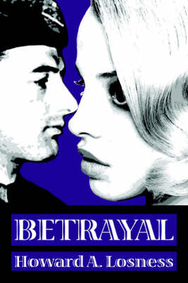 Betrayal by Howard A Losness image